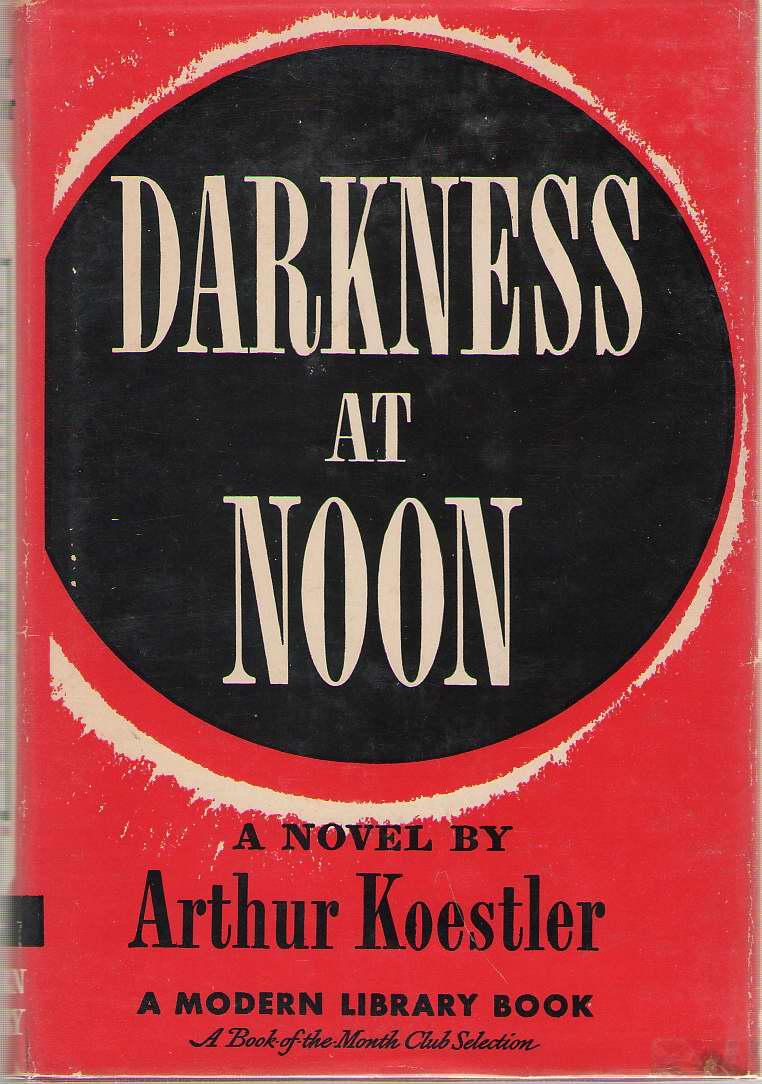 Darkness At Noon, Koestler, Arthur