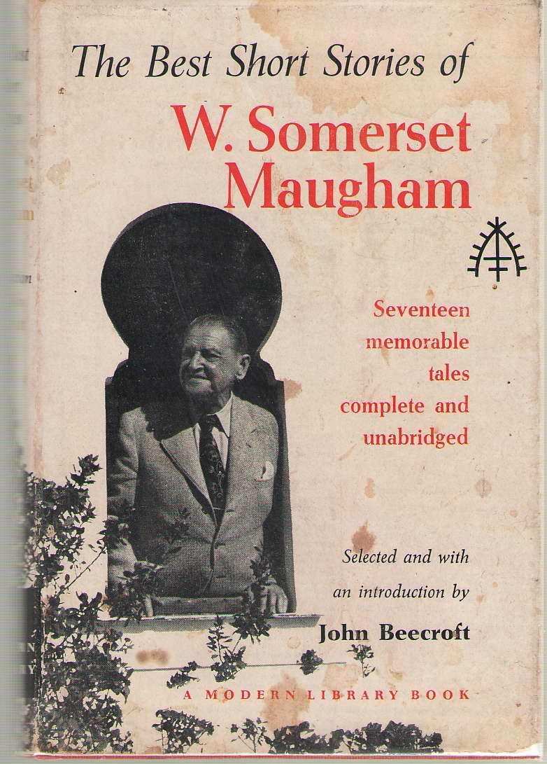 The Best Short Stories Of W. Somerset Maugham, Maugham, W. Somerset