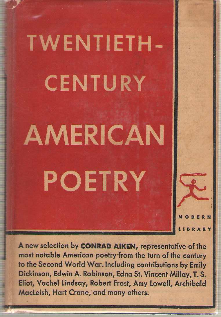 Twentieth-century American Poetry, Aiken, Conrad (editor)