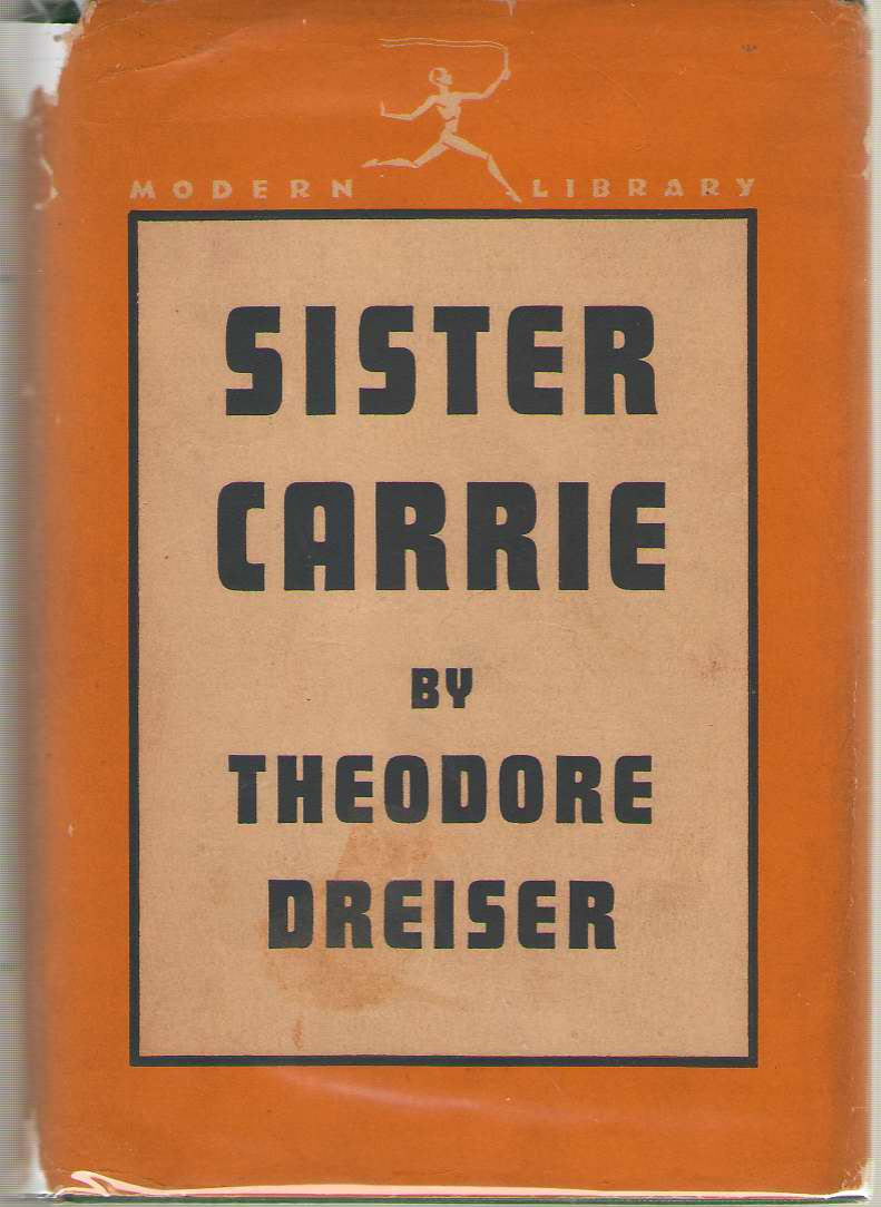 Sister Carrie, Dreiser, Theodore