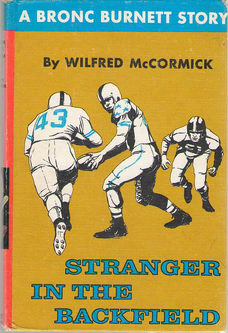 Stranger In The Backfield, McCormick, Wilfred