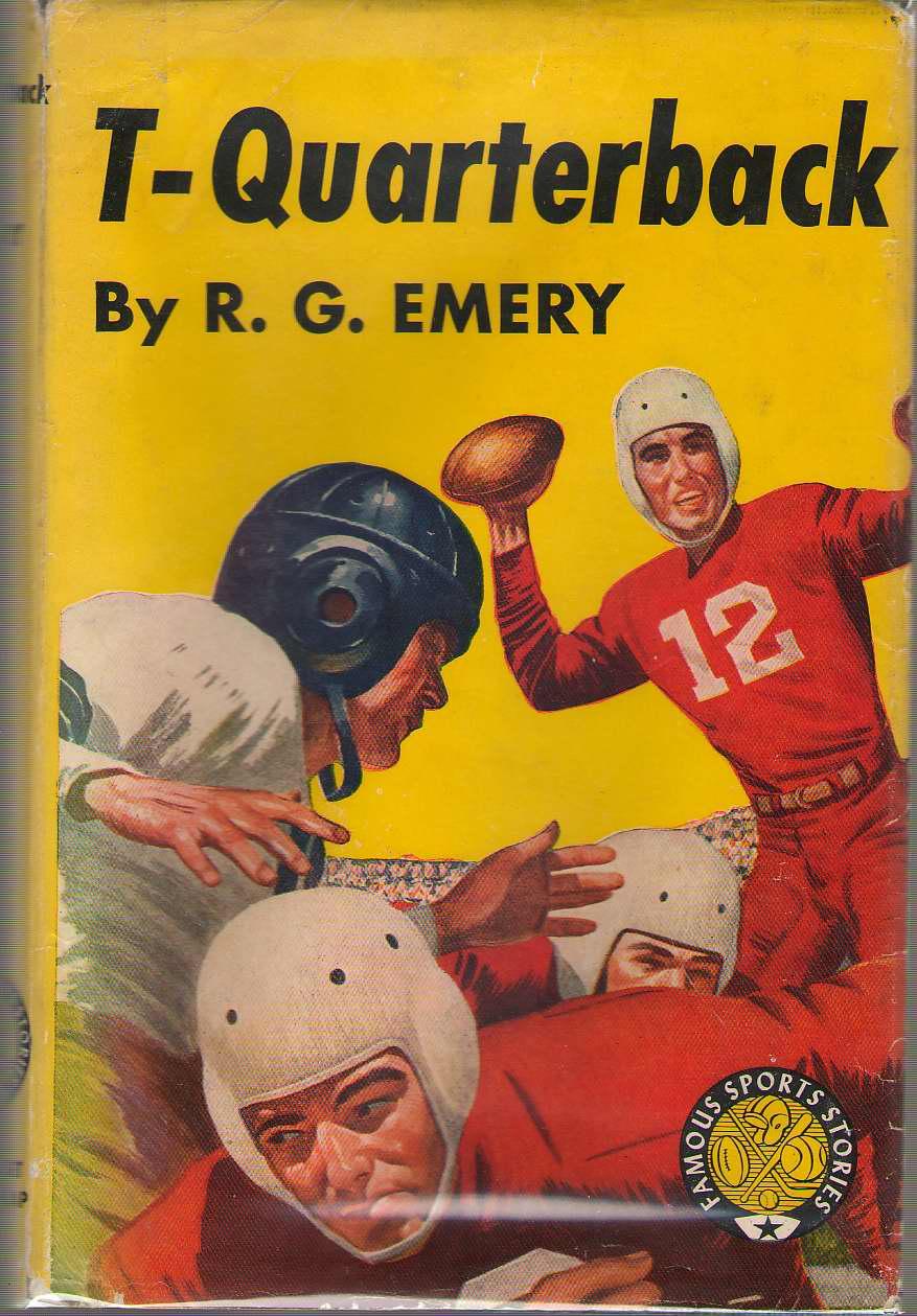 T-quarterback, Emery, R. G.