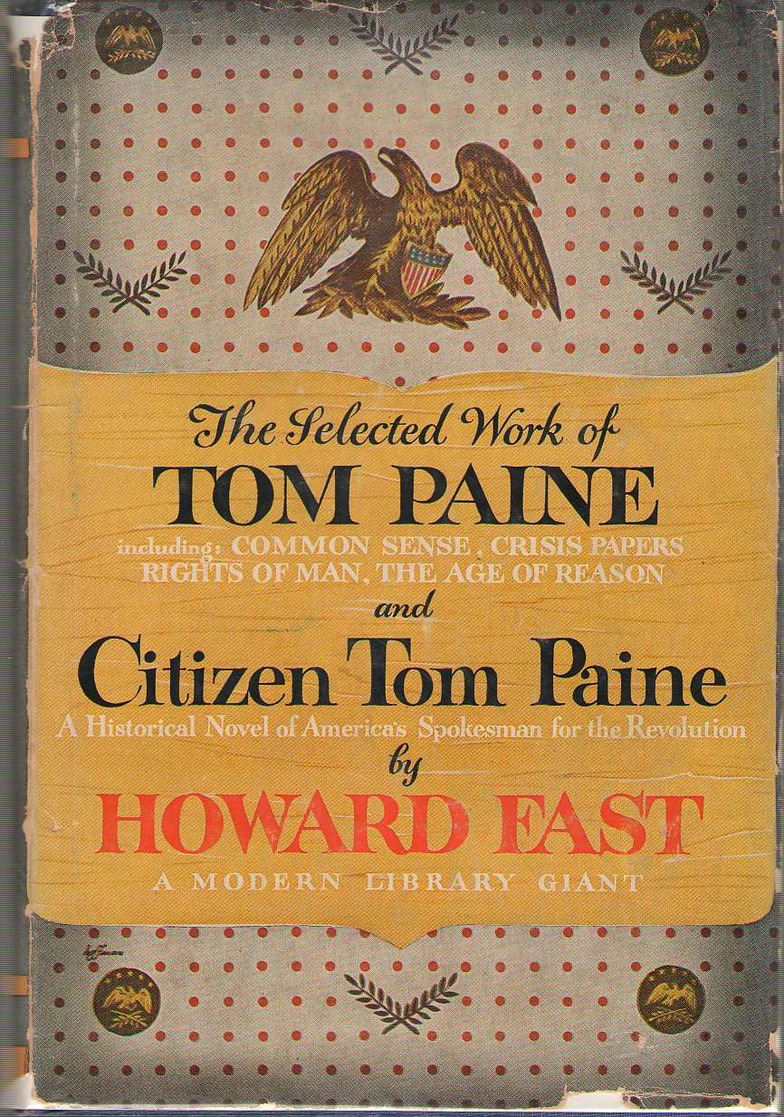The Selected Work Of Tom Paine & Citizen Tom Paine, Paine, Thomas & Fast, Howard