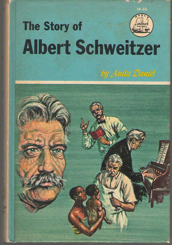 The Story Of Albert Schweitzer, Daniel, Anita