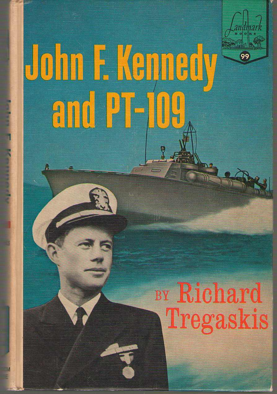 John F. Kennedy And Pt - 109, Tregaskis, Richard