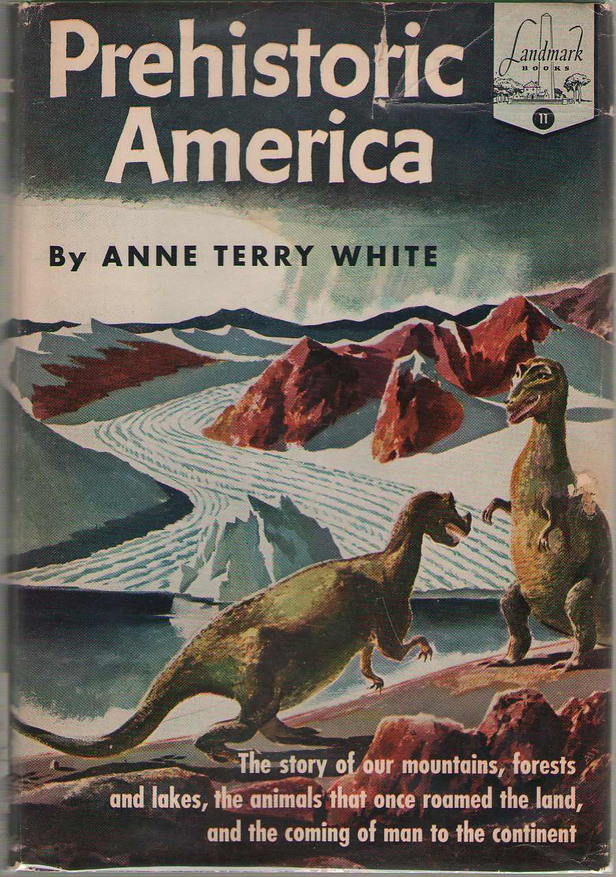 Prehistoric America, White, Anne Terry