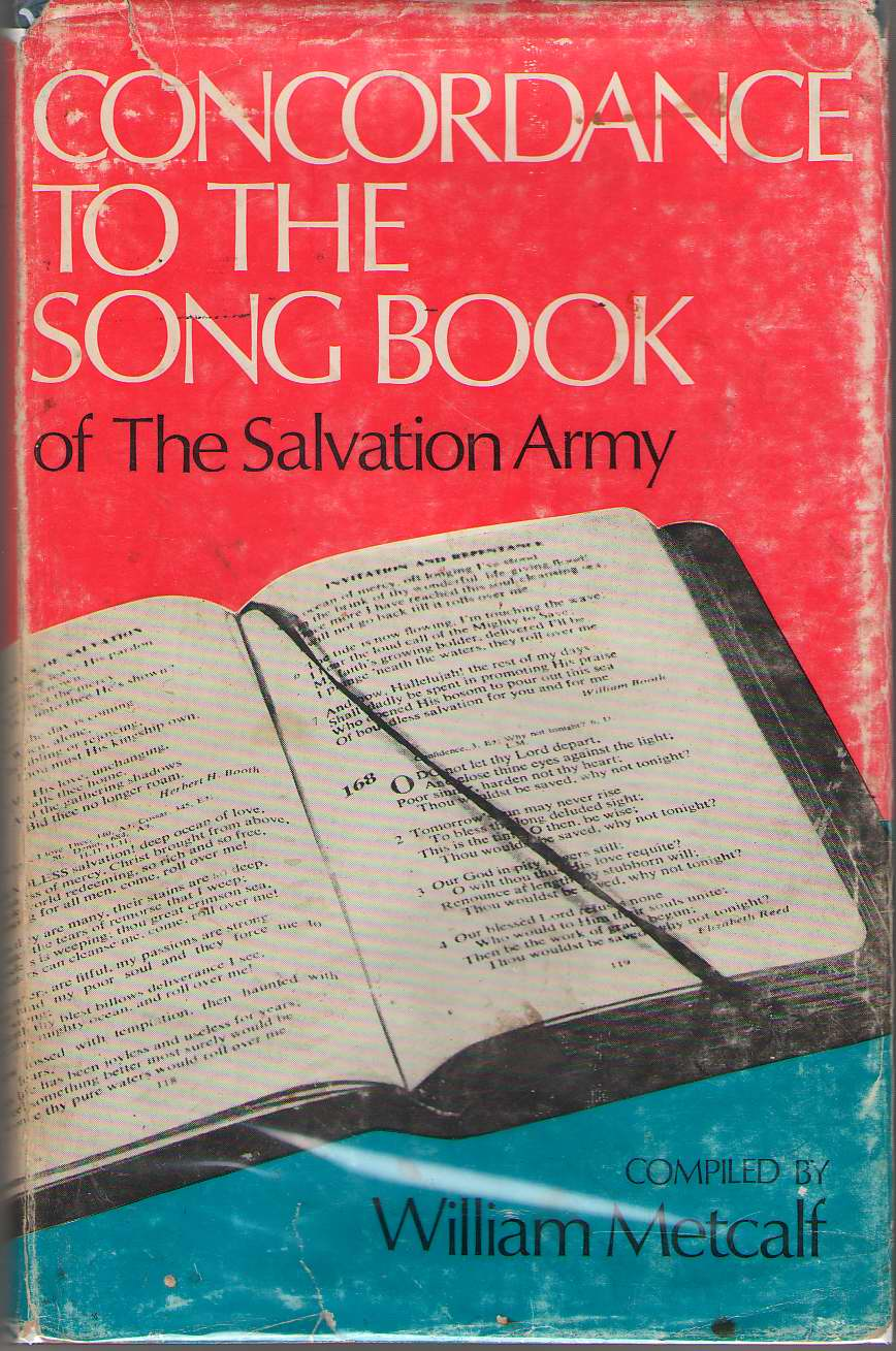 Concordance to the Song Book of the Salvation Army, Metcalf, William