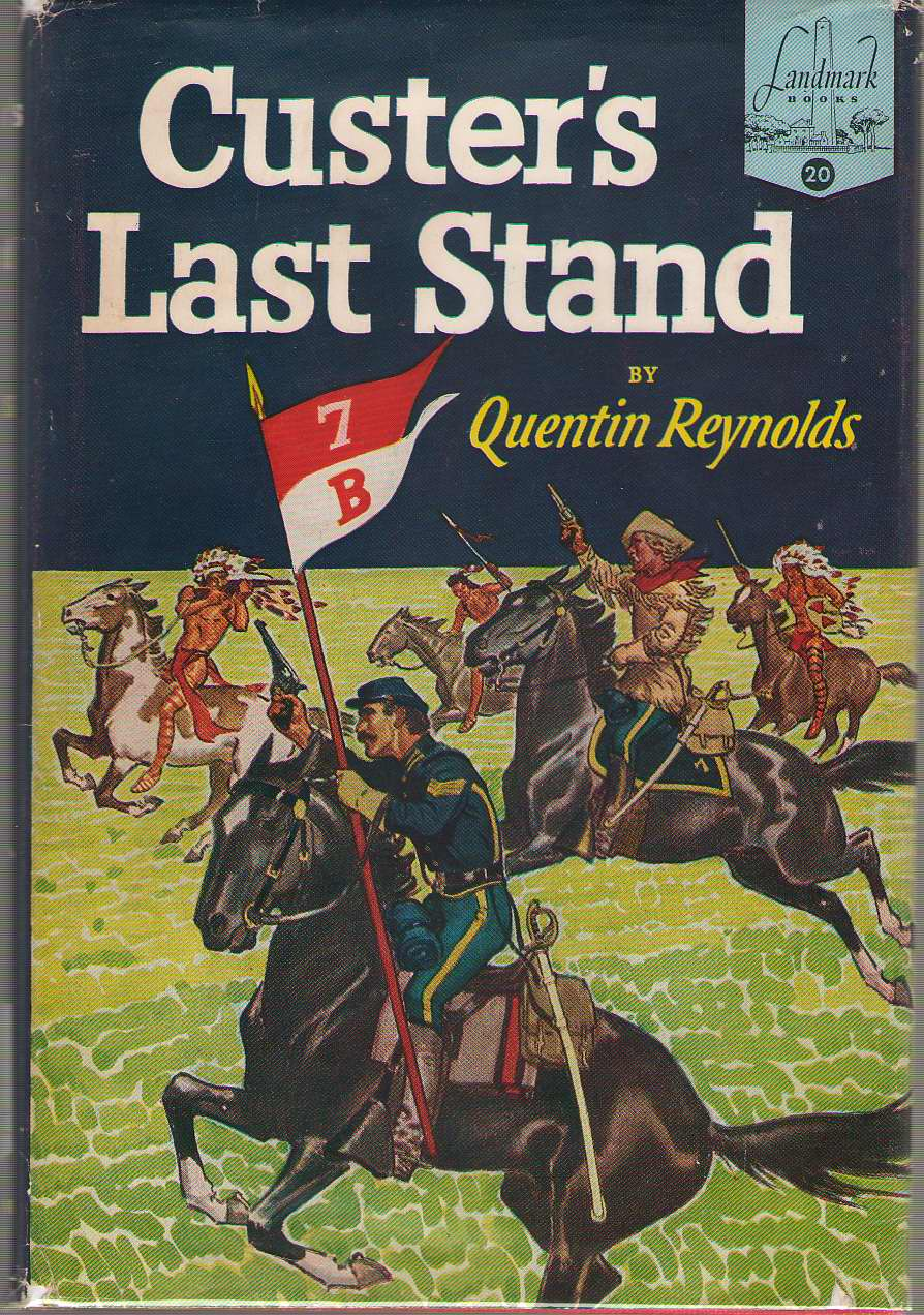 Custer's Last Stand, Reynolds, Quentin