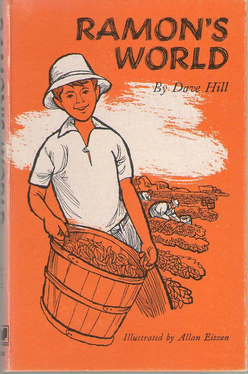 Ramon's World, Hill, Dave; Eitzen, Allan (Illustrator)