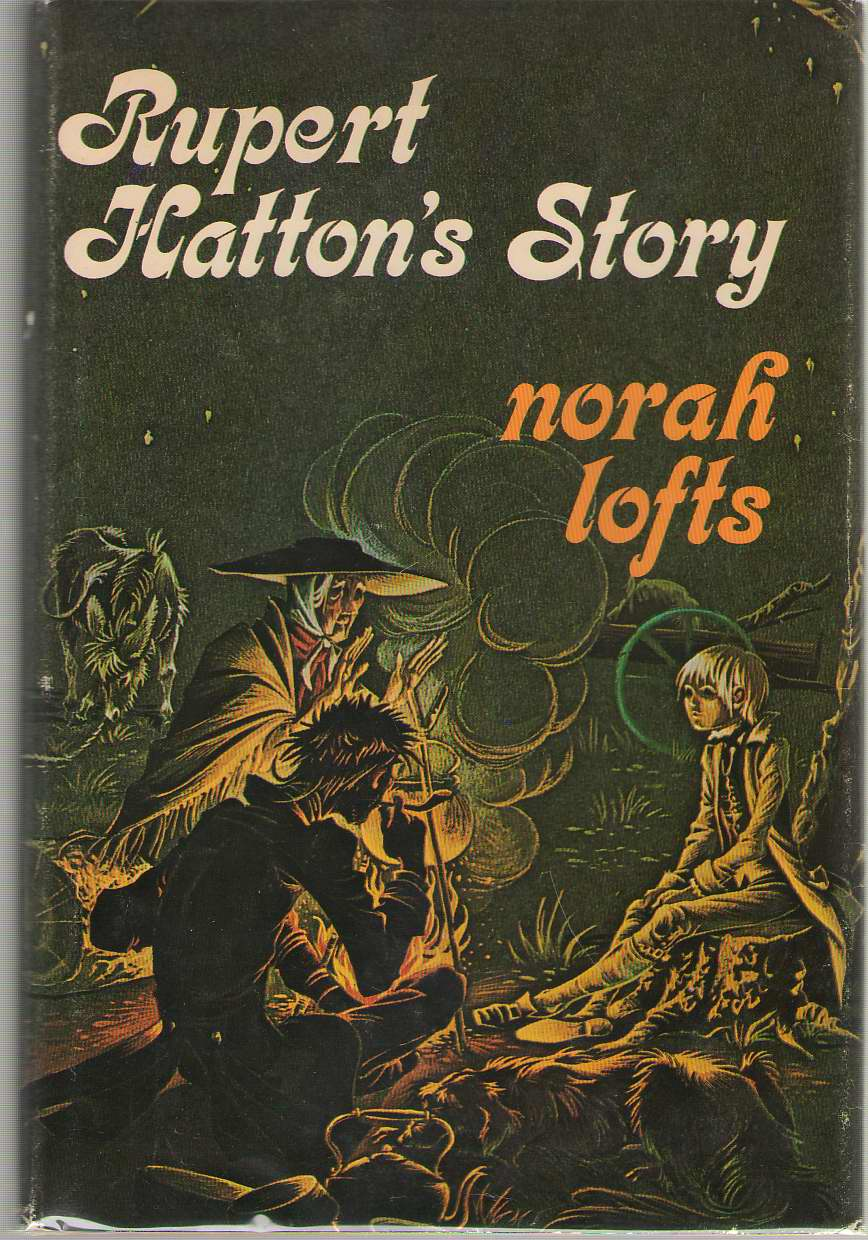 Rupert Hatton's Story, Lofts, Norah