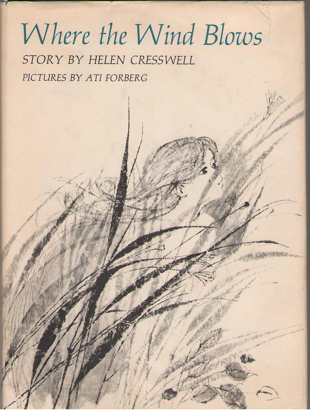 Where The Wind Blows, Cresswell, Helen; Forberg, Ati (Illustrator)