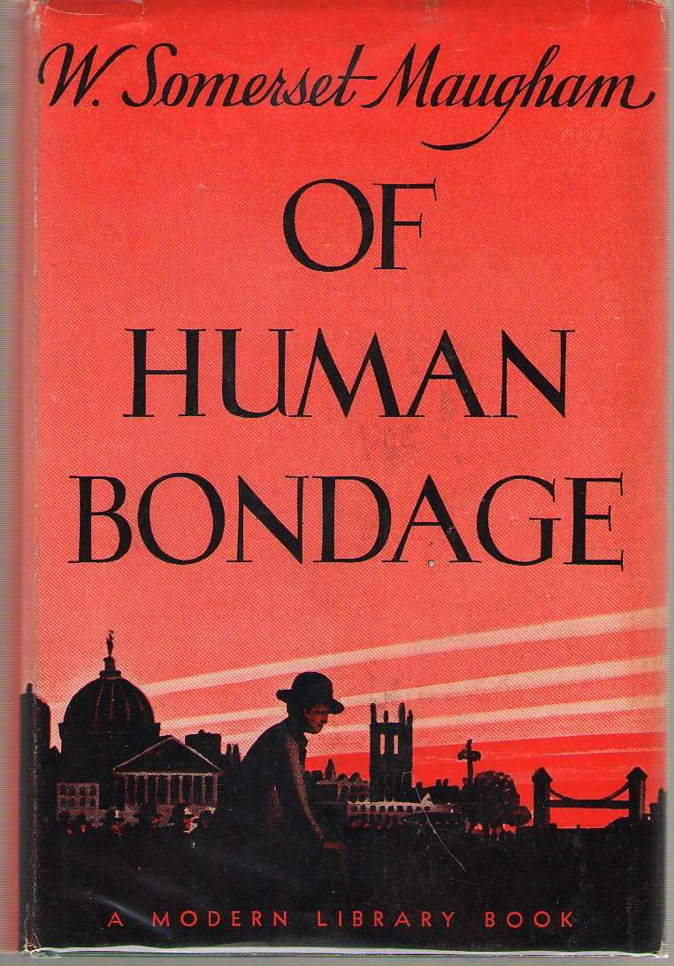 Of Human Bondage, Maugham, W. Somerset