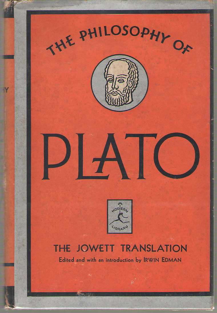 The Works Of Plato The Jowett Translation, Plato; & Edman, Irwin (editor)