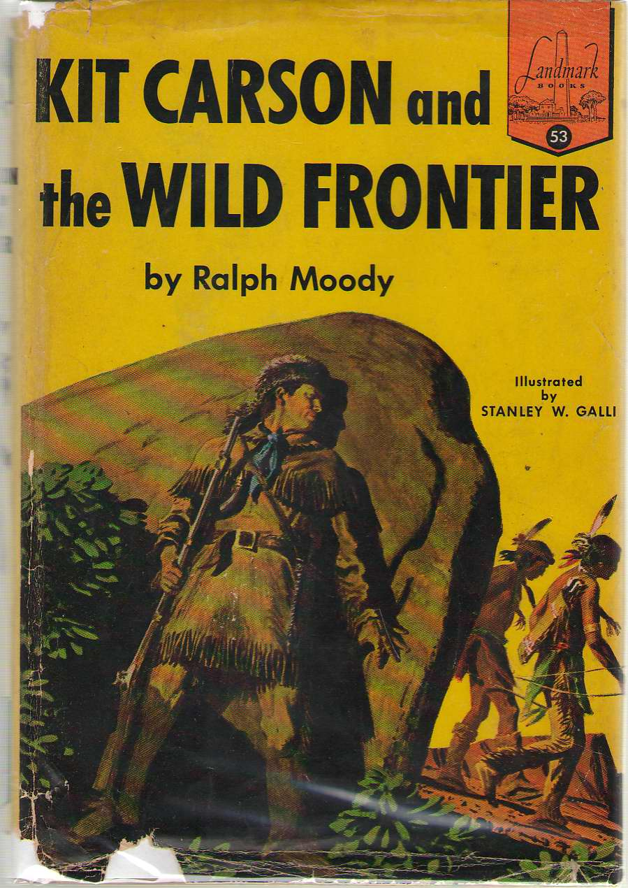 Kit Carson And The Wild Frontier, Moody, Ralph