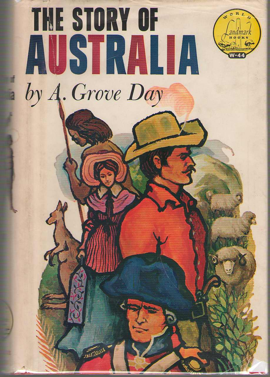 The Story of Australia, Day, A. Grove; Lohse, W. R. (Illustrator)