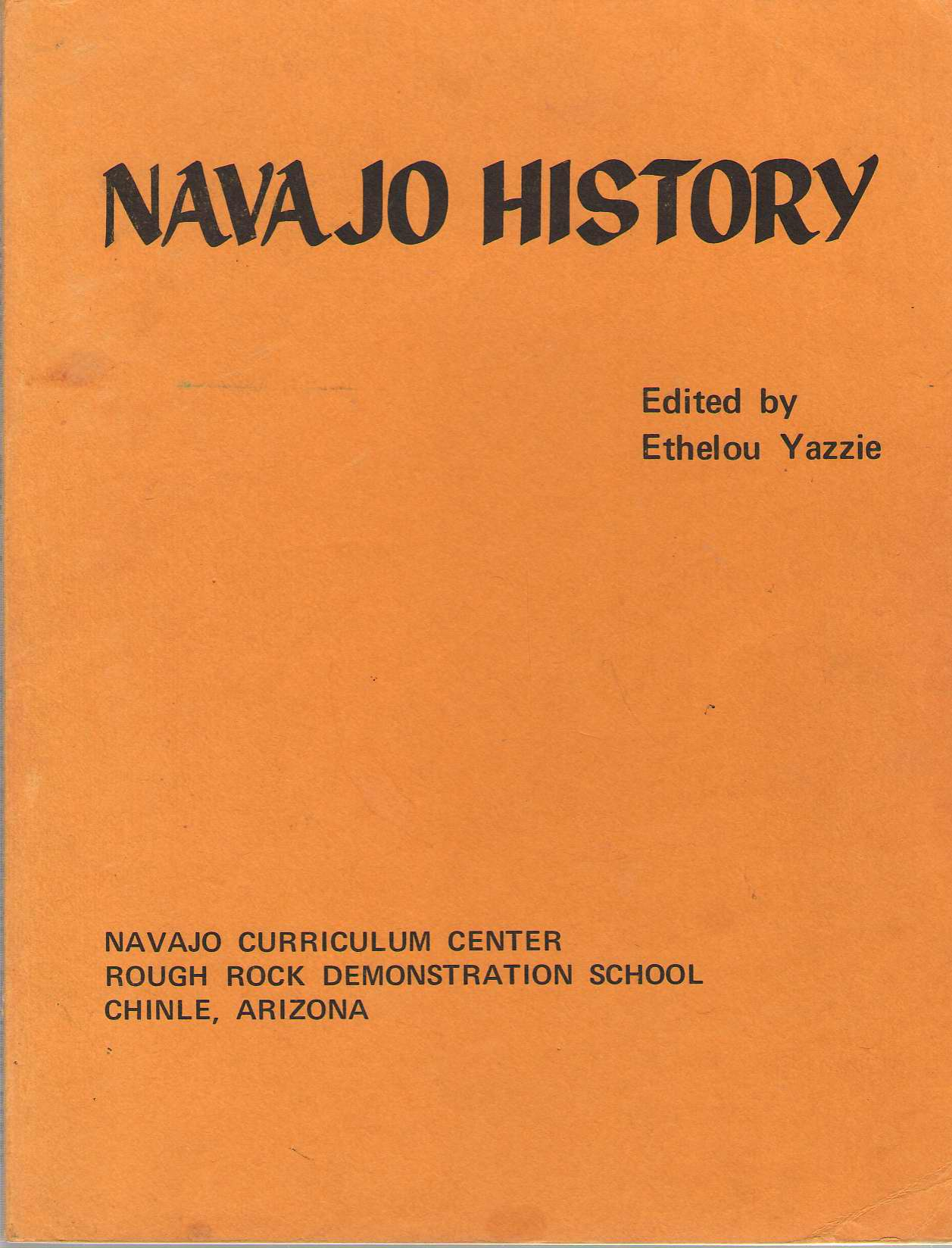 Navajo History Volume 1, Yazzie, Ethelou (edited by) & Andy Tsihnahjinnie