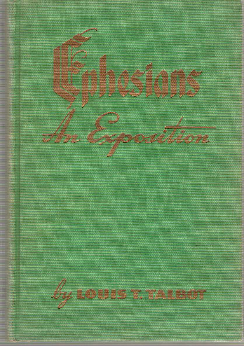 Image for Ephesians  An Exposition