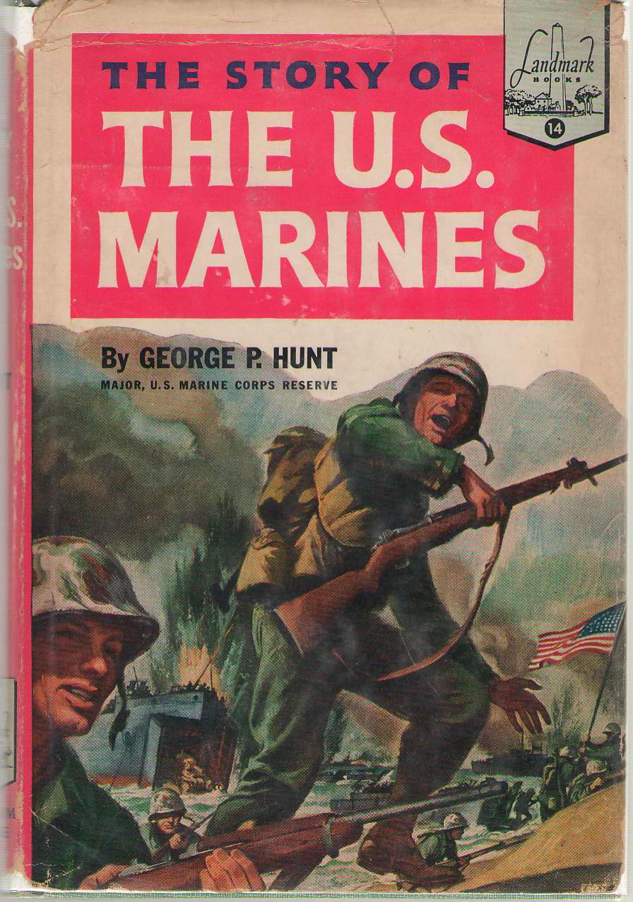 The Story Of The U. S. Marines, Hunt, George P.