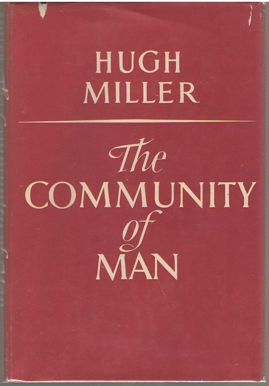The Community Of Man, Miller, Hugh
