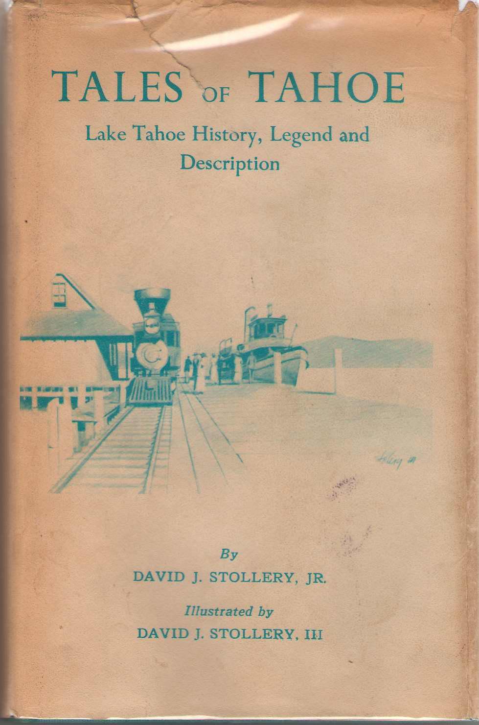 Tales of Tahoe, David J. Stollery, Jr. &  III David J. Stollery