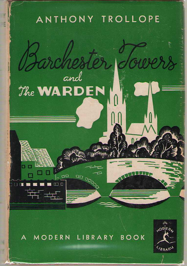 Barchester Towers And The Warden, Trollope, Anthony; Hatcher, Harlan (Introduction)