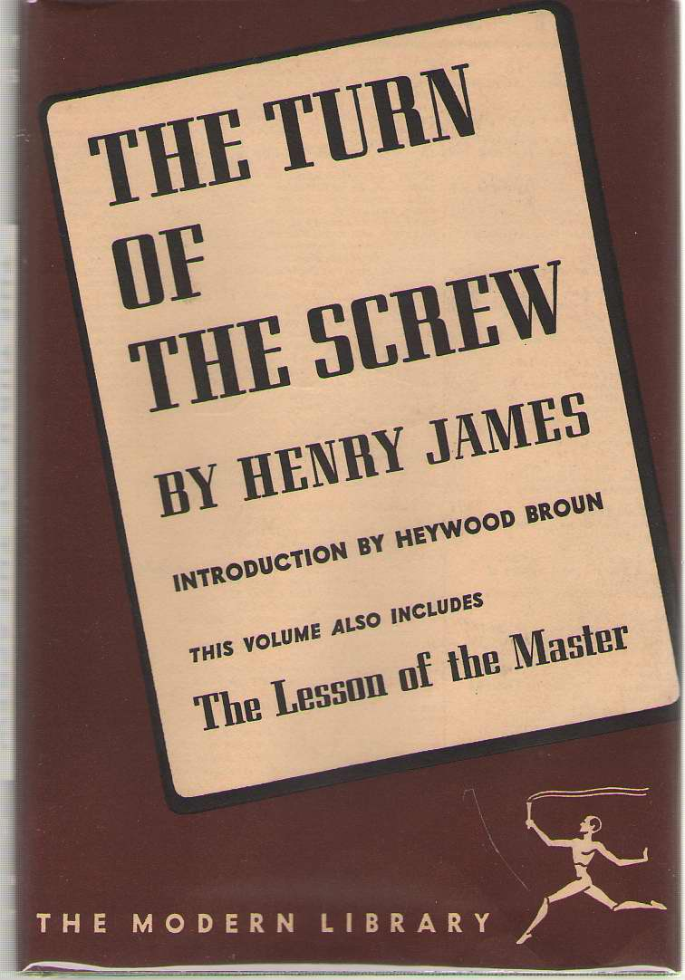 The Turn Of The Screw & The Lesson Of The Master, James, Henry