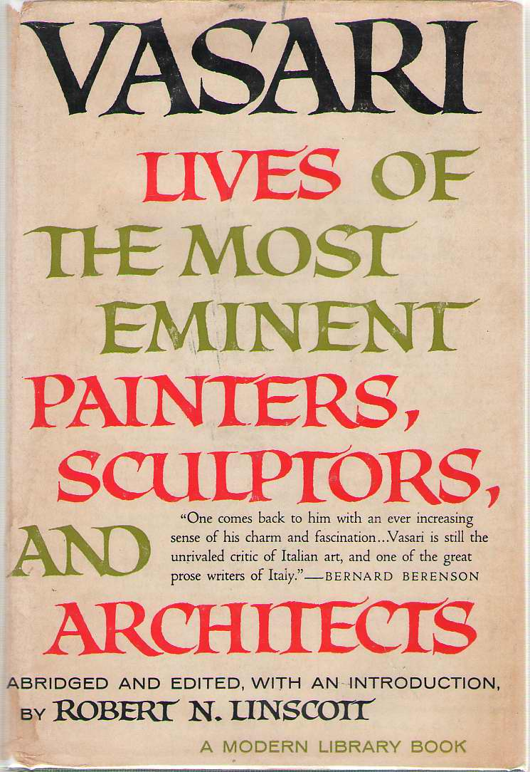The Lives Of The Most Eminent Painters, Sculptors, And Architects, Vasari, Giorgio