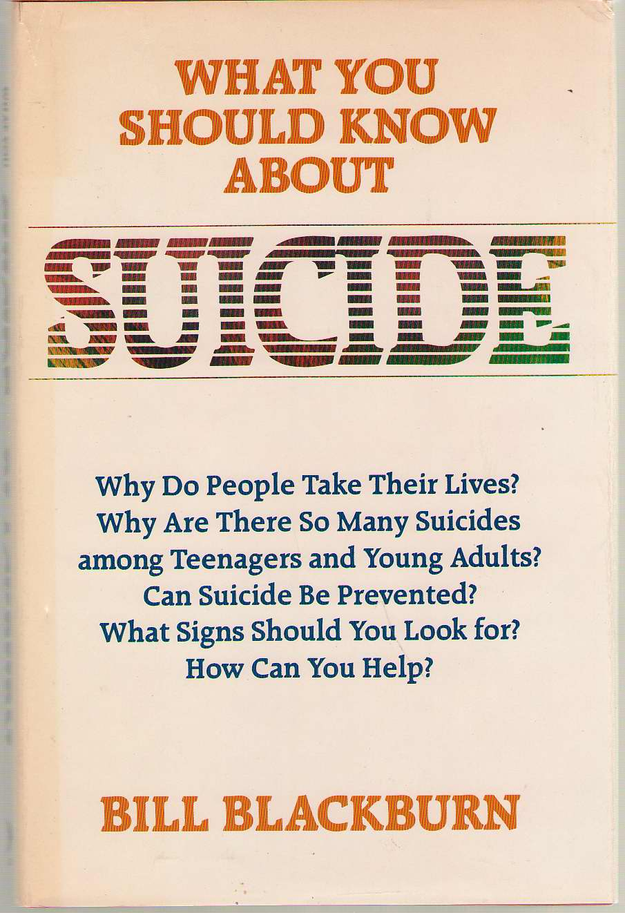 What You Should Know About Suicide, Blackburn, Bill