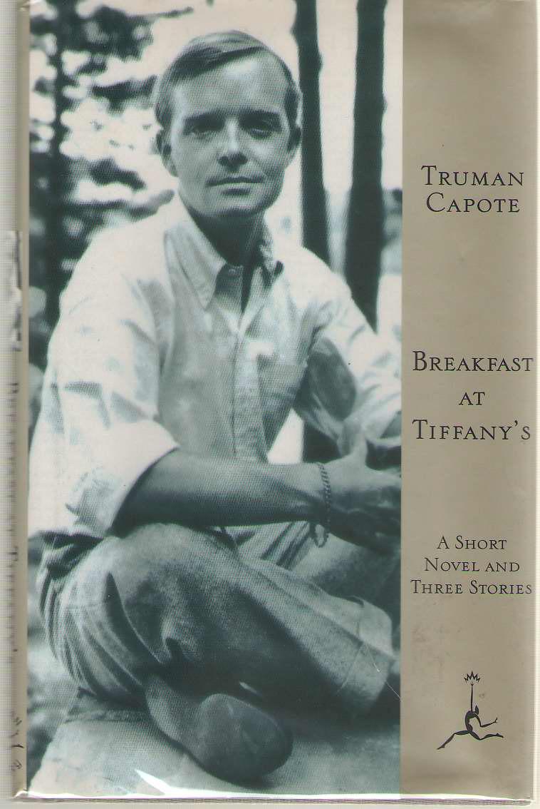 Breakfast at Tiffany's  A Short Novel and Three Stories, Capote, Truman