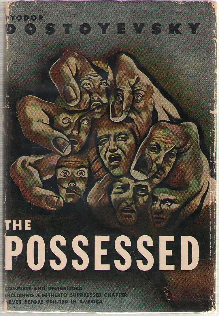 The Possessed, Dostoyevsky, Fyodor