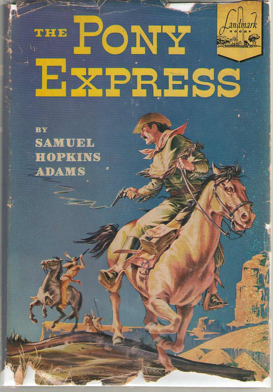The Pony Express, Adams, Samuel Hopkins
