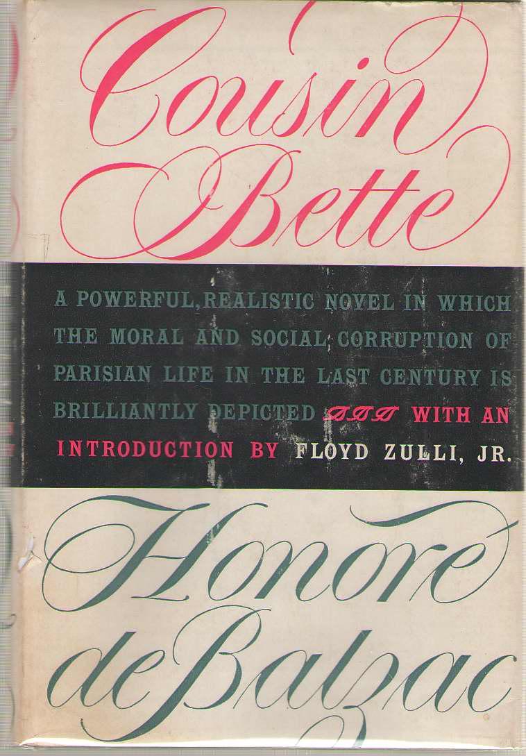 Cousin Bette, De Balzac, Honore; Floyd Zulli Jr. (Introduction) & Kathleen Raine (translator)