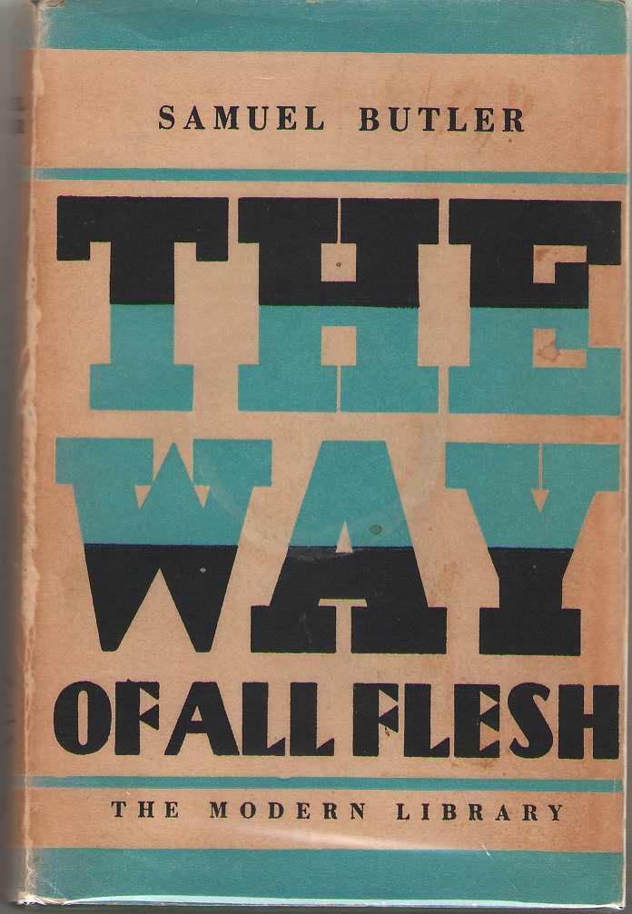 The Way of All Flesh, Butler, Samuel