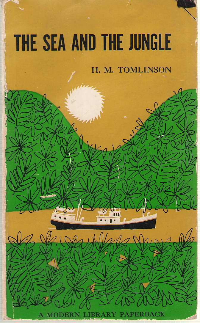 The Sea And The Jungle, Tomlinson, H. M.