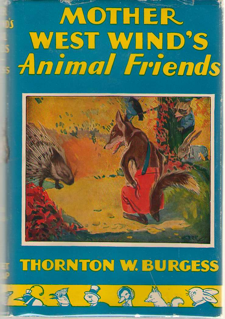 Mother West Wind's Animal Friends, Burgess, Thornton W.