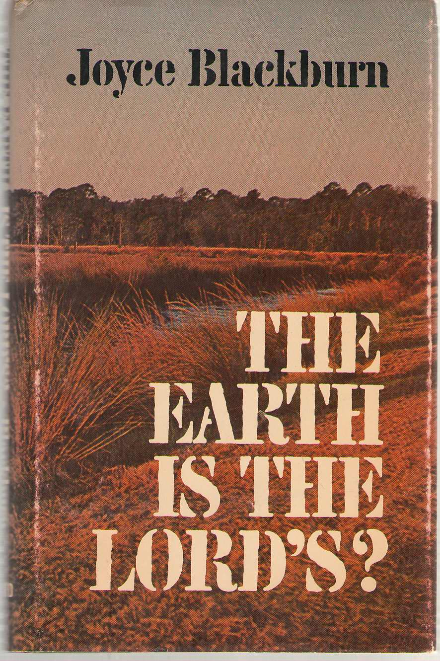 The Earth Is The Lord's?, Blackburn, Joyce
