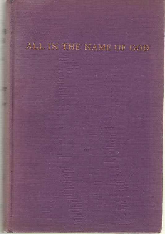 All In The Name Of God, Clinchy, Everett Ross