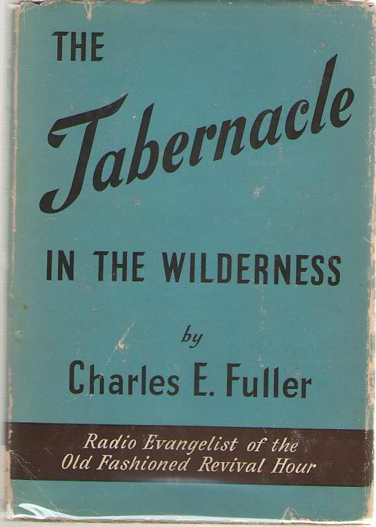 The Tabernacle In The Wilderness, Fuller, Charles Edward