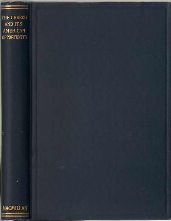 The Church and Its American Opportunity, Various