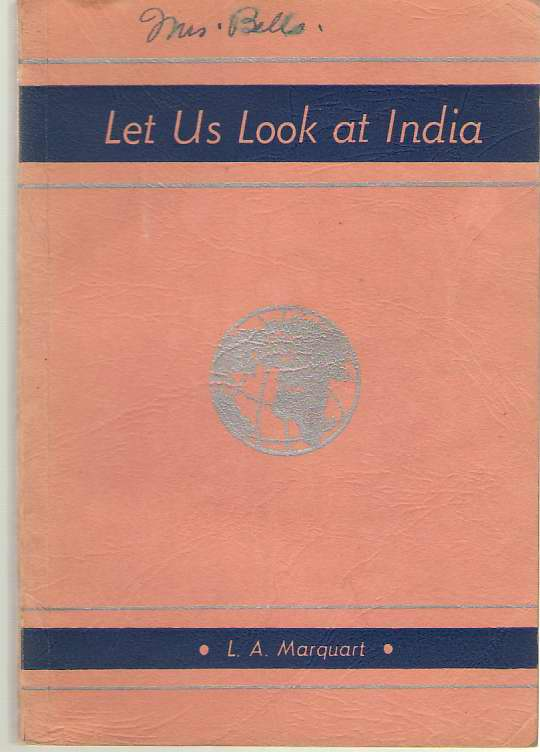 Image for Let us Look at India   1946-1947 Missionary Study Book