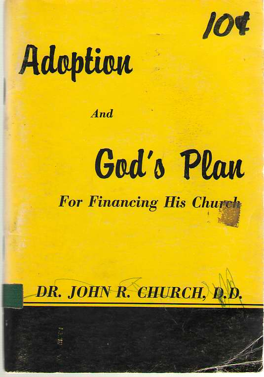 What Does Adoption Mean To You And God's Plan For Financing His Church, Church, John Robert