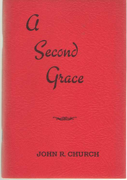 A Second Grace An Adequate Remedy for the Sin, Church, John Robert