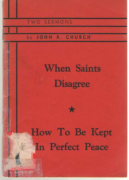 Image for When Saints Disagree And How To Be Kept In Perfect Peace
