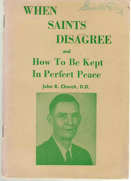 When Saints Disagree And How To Be Kept In Perfect Peace, Church, John Robert