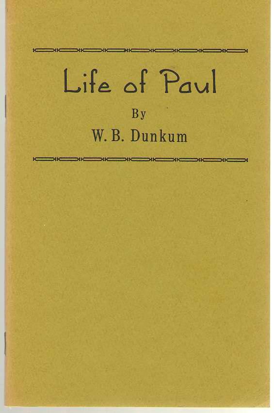 Life Of Paul, Dunkum, W. B.