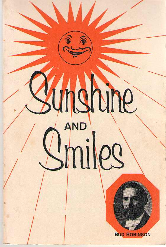 Sunshine and Smiles Life Story, Flash Lights, Sayings and Sermons, Robinson, Reuben (Bud)