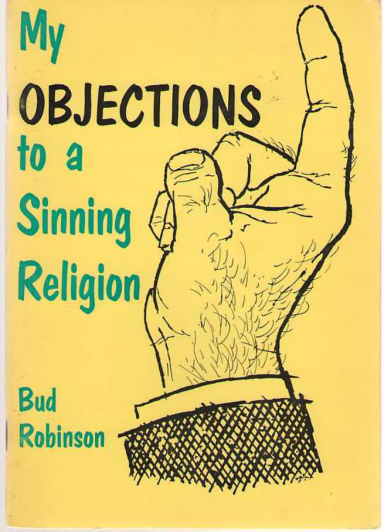 My Objections To A Sinning Religion, Robinson, Reuben (Bud)