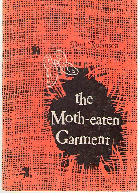 The Moth-eaten Garment, Robinson, Reuben (Bud)