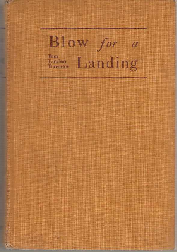 Blow for a Landing, Burman, Ben Lucien; Jackson, Joseph Henry (Introduction)