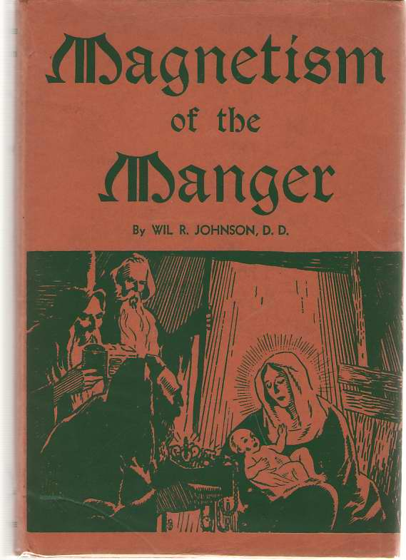 Magnetism Of The Manger, Johnson, Wilfred Roland